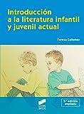 Introducción a la literatura infantil y juvenil actual (Síntesis educación nº 1)