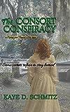 The Consort Conspiracy (A Covington Family Mystery)