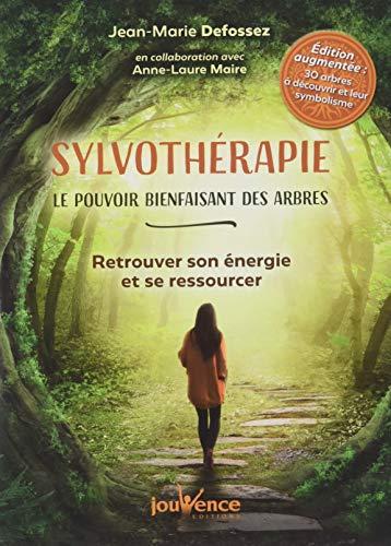 Sylvothérapie, le pouvoir bienfaisant des arbres : Retrouver son énergie et se ressourcer