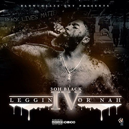 Leggin or Nah 4 [Explicit]