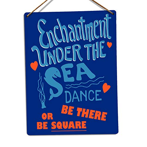 "The454esa Metallwandschild ""Enchantment Under The Sea Dance Funny Rustic Waterproof Rust Aluminum Vintage Sign Kitchen Bar Farmhouse Door Sign"
