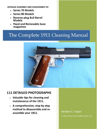 The Complete 1911 Cleaning Manual (English Edition)