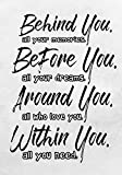 Behind you, all your memories. Before you, all your dreams. Around you, all who love you. Within you, all you need.: A Inspiration Book Journal - Lined and Blank Journal to write in ,Best Gift Idea