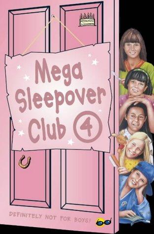 Mega Sleepover Club 4
