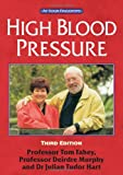 High Blood Pressure: The 'At Your Fingertips' Guide