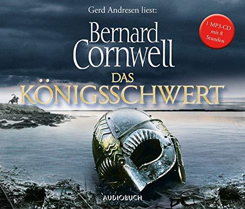 Das Königsschwert (Hörbuch, Wikinger Saga, Andresen, MP3 CD) (Die Uhtred-Saga)