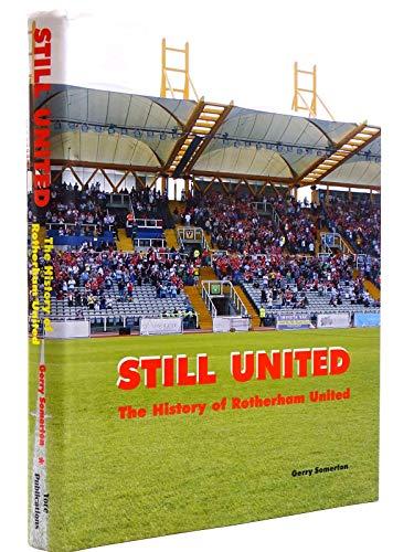 Still United: The History of Rotherham United