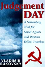 Reckoning With Moscow: A Nuremberg Trial for Soviet Agents and Western Fellow Travelers