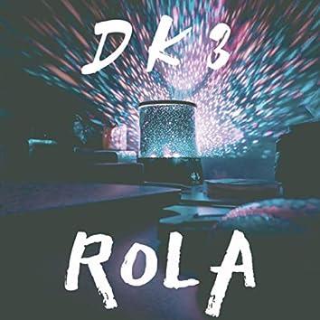 ROLA (Solo Edit)