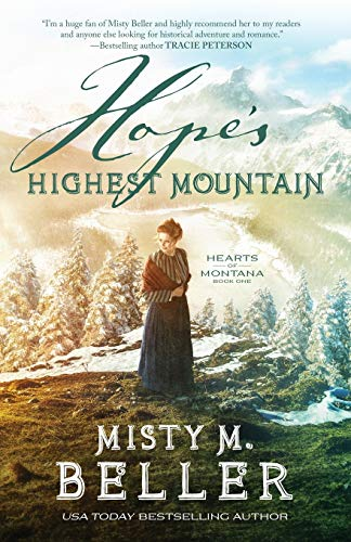 Hope's Highest Mountain (Hearts of Montana)