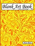 Blank Art Book: Sketchbook For Drawing, Artists Edition, Colors Yellow With Orange, Vegetable Motif (Soft Cover, White Thick Paper, 100 Pages, Large Size 8.5' x 11' ≈ A4)