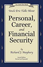 Uncle Eric Talks About Personal, Career, and Financial Security (An Uncle Eric Book)