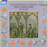 Music of Medieval Spain by Magnificentia Iberica