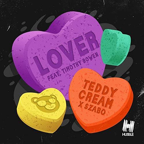 Teddy Cream & Szabo feat. Timothy Bowen