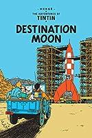 Destination Moon (Adventures of Tintin S)
