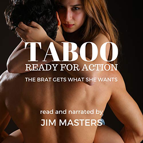 Taboo: Ready for Action: The Brat Gets What She Wants audiobook cover art