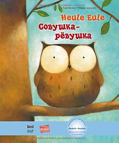 Heule Eule: Kinderbuch Deutsch-Russisch mit MP3-Hörbuch als Download