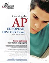 Cracking the AP European History Exam, 2006-2007 Edition (College Test Preparation)