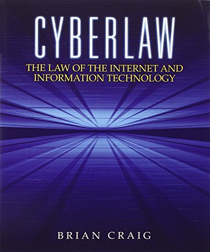 Compare Textbook Prices for Cyberlaw: The Law of the Internet and Information Technology 1 Edition ISBN 9780132560870 by Craig, Brian