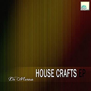 House Crafts EP