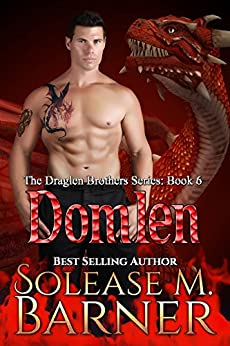 The Draglen Brothers Domlen (BK 6 ) by [Solease M Barner, J.F. Lewis, Taria Reed]