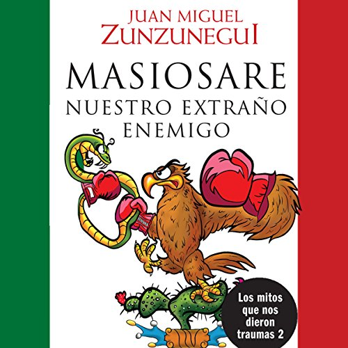 Masiosare, nuestro extraño enemigo [Masiosare, Our Strange Enemy] audiobook cover art