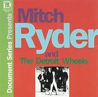 Mitch Ryder & Detroit Wheel
