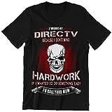 Ladonna Directv Worker Because I Don't Mind Hard Work Shirt
