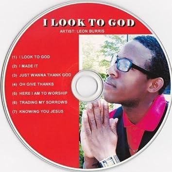 I Look to God