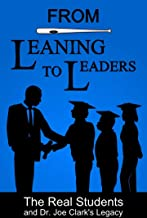 From Leaning To Leaders: Life after Lean on Me: Dr. Joe Clark's Legacy & The Real Students from the movie Lean on Me