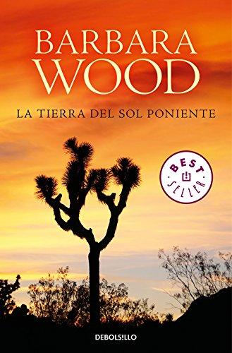 La tierra del sol poniente (Best Seller) (Spanish Edition)