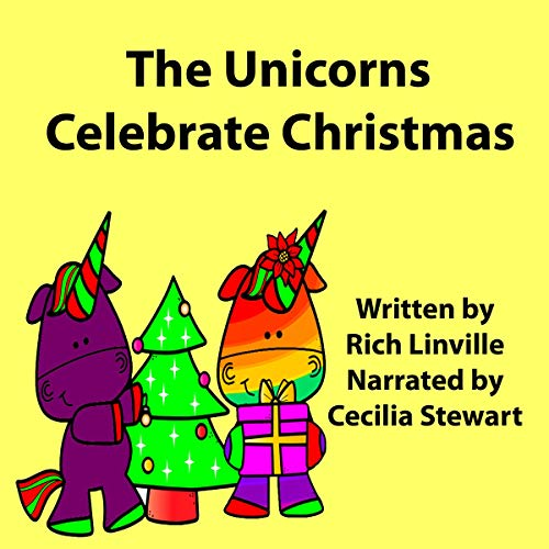 The Unicorns Celebrate Christmas: What Do You Think Is Going to Happen  By  cover art