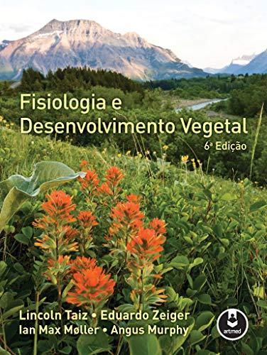 Fisiologia e Desenvolvimento Vegetal