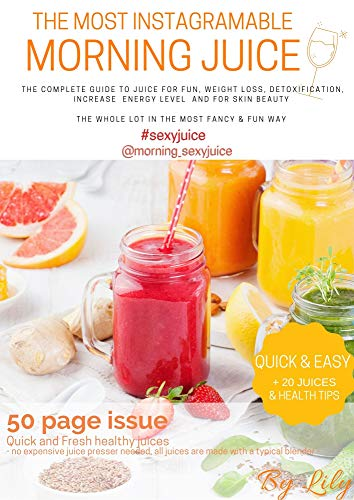 The Most Instagramable - Morning Juice: Morning_sexyjuice (English Edition)