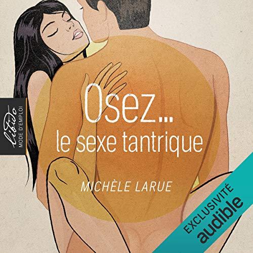Osez... le sexe tantrique cover art