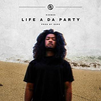 Life a da Party