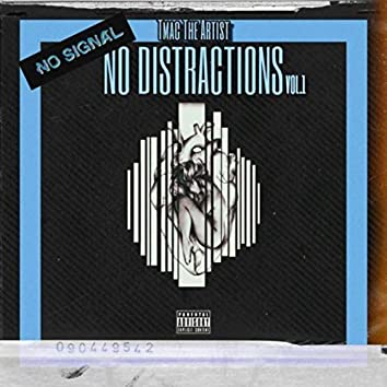 No Distractions Vol.1