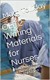 OET2 Writing Materials for Nurses: Writing case studies for Nurses preparing for the OET2 Test (English Edition)