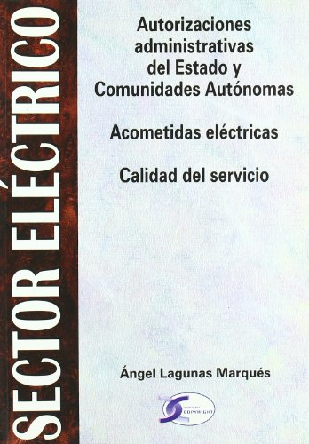 SECTOR ELECTRICO AUTORIZACIONES ADMINISTRATIVAS ESTADO C.A