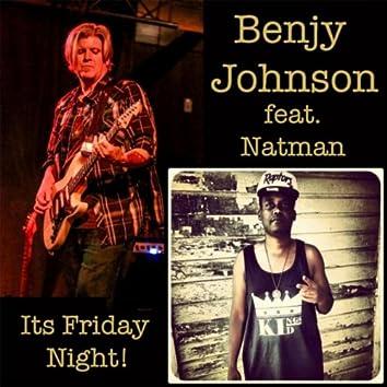 Its Friday Night (feat. Natman)