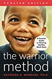The Warrior Method, Updated Edition: A Parents' Guide to Rearing Healthy Black Boys