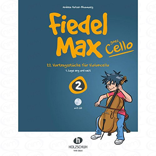 Fiedel Max goes Cello 2 - arrangiert für Violoncello - mit CD [Noten/Sheetmusic] Komponist : HOLZER RHOMBERG ANDREA