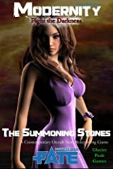 The Summoning Stones for Modernity (Fate Edition) B&W: Fight the Darkness Paperback