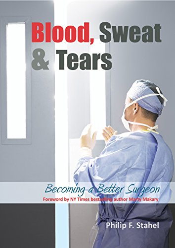 Blood, Sweat & Tears: Becoming a Better Surgeon