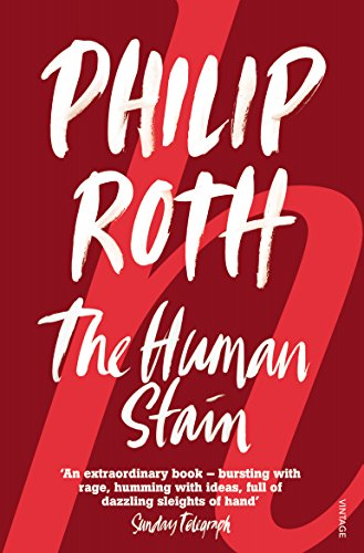 The Human Stain [Lingua inglese]: Philip Roth