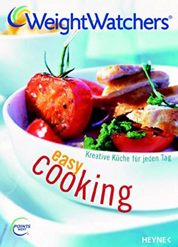 Weight Watchers. Easy Cooking -  Kreative Küche für jeden Tag