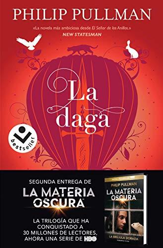 La daga (Volumen 2) (La Materia Oscura)