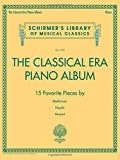 The Classical Era Piano Album: Schirmer's Library of Musical Classics Volume 2120