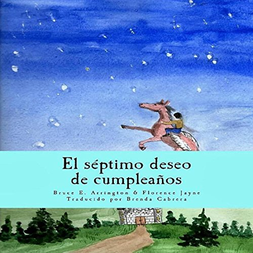El Séptimo Deseo de Cumpleaños [The Seventh Birthday Wish] audiobook cover art
