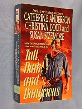 Tall, Dark, and Dangerous 0061082155 Book Cover